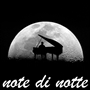 notedinotte